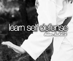 The Teen Bucket List | Learn self-defense.