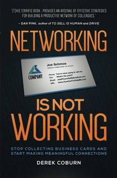 Networking Is Not Working: Stop Collecting Business Cards and Start Making Meaningful Connections  US $9.99 & FREE Shipping  #bigboxpower
