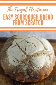 Sourdough bread from scratch - from making your own starter to baking your first loaf. Instructions using metric measurements with imperial weight options How To Make Bread, Food To Make, Easy Sourdough Bread Recipe, Metric Measurements, Artisan Bread, Daily Bread, Love Food, Frugal, Food Porn