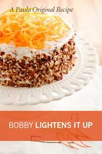 Paula Deen Bobbys Lighter Carrot Cake