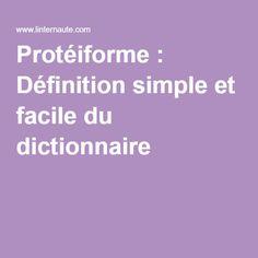 Protéiforme : Définition simple et facile du dictionnaire
