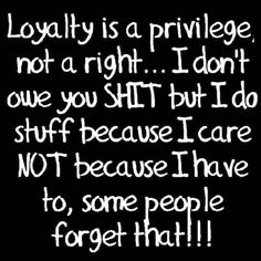 Dont get it twisted I do it because I care but once Im crossed u will never get it back Why Do People, Romantic Love Quotes, I Care, Loyalty, Stuff To Do, Inspirational Quotes, How To Get, Sayings, Life Coach Quotes