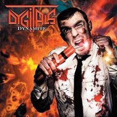 BEHIND THE VEIL WEBZINE BLOG: DYGITALS – Dynamite review
