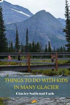 Many Glacier in Glacier National Park, Montana is a park you shouldn't miss when traveling with your family. Your kids will love the water, mountains, and animal sightings and you will too! via @Crazy Family Adventure