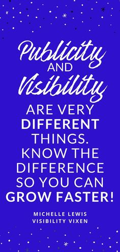 Brand Visibility Quotes | Publicity And Visibility Are Very Different Things - Know the difference so you can grow faster! Free publicity training to get booked on podcasts, stages, and publications! Grow your brand and business.#quotes #motivationalquotes #motivation #businessquotes #businesstips #visibilityvixen#quotes #motivationalquotes #motivation #businessquotes #businesstips #visibilityvixen #entrepreneur #entrepreneurquotes Online Entrepreneur, Entrepreneur Quotes, Business Entrepreneur, Entrepreneur Inspiration, Positive Quotes For Women, Motivational Quotes For Women, Business Quotes, Business Tips, Positive Affirmations