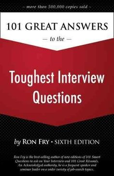 Tough interview questions are inevitable in today's competitive job market. Ron Fry's 101 Great Answers to the Toughest Interview Questions has helped more than job seekers pinpoint what emplo Top Interview Questions, Job Interview Tips, Interview Preparation, Job Interviews, Interview Process, Job Career, Career Coach, Find A Job, Get The Job