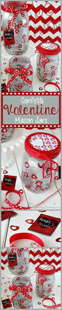 How to make Confetti Mason Jars for Valentines. Cost less than $5!!  sewlicioushomedecor.com
