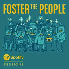 Foster The People Spotify cover #spotify #illustration