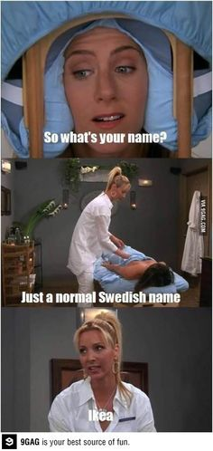 This is extremely funny for me as a swede.