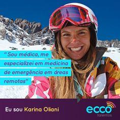 Karina Oliani #karinaoliani #everest #eccotalentos