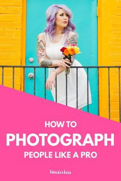9 Tips to Make People Comfortable in Front of the Camera so you can photograph people like a pro! Photography tips for bloggers and entrepreneurs.— Wonderlass