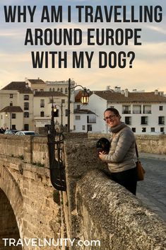 There's not that many people who travel with their pets, especially to the other side of the world like I have. So why travel with a dog?