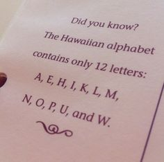 Did You Know? That Hawaiian Alphabet contains only 12 letters. Oahu Vacation, Moon Quotes, Kona Hawaii, Earth Goddess, Cross Stitch Letters, Hawaii Travel, Did You Know, Hawaiian, Tattoo Quotes