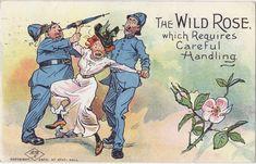 "Anti-Suffrage Card ""Wild Rose Requires Proper Handling"""