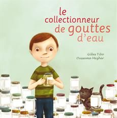 Livre Le collectionneur de gouttes d'eau Teaching Tools, Teaching Resources, My Future Job, Album Jeunesse, French Class, 100 Days Of School, Teaching French, Science Lessons, Kindergarten Classroom