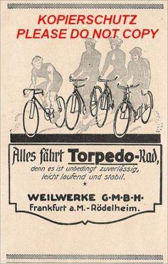"Weilwerke GmbH Frankfurt Rödelheim Torpedo Fahrräder 1920 ""Alles fährt Torpedo-Rad"""