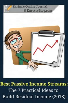 "In the article ""Best Passive Income Sources: The 7 Practical Ideas to Generate Residual Income (2018)"" you will learn how to create passive income in 2018 and beyond. 