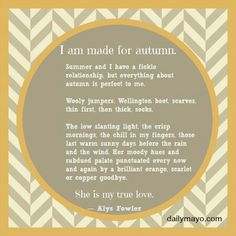 I am made for Autumn.