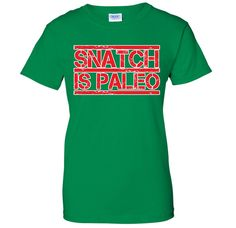 Snatch Is Paleo - Funny Sexual Fitness Workout Joke WOMENS T-Shirt * More info could be found at the image url.
