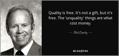 Cost Quote Picture phil cros quote the cost of quality is the expense of Cost Quote. Here is Cost Quote Picture for you. Cost Quote the cost of justice can be justly paid only quote. Cost Quote manners cost nothing funny qu. Famous Quotes, Best Quotes, Funny Quotes, Life Quotes, Funny Picture Jokes, Funny Pictures, Opportunity Cost, Real Estate Quotes, Science Quotes
