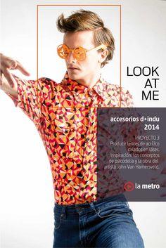 Proyecto #LookAtMe #LaMetroIndu fb.com/lametroindumentaria