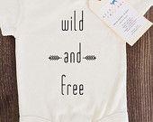 Wild And Free Baby, Boy, Girl, Unisex, Infant, Toddler, Newborn, Organic, Fair Trade, Bodysuit, Outfit, One Piece, Onesie