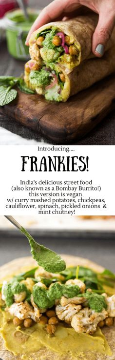 Introducing the Frankie! Indias flavorful street food, also called a Mumbai Burrito. This vegan version is bursting with flavor- filled with curry mashed potatoes, roasted Indian cauliflower and chickpeas, fresh spinach, mint chutney and pickled onions.| www.feastingathome.com