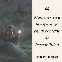 Mantener viva la esperanza en un contexto de inestabilidad #LectioDivina #op800 http://www.op.org/es/lectio/2016-11-22