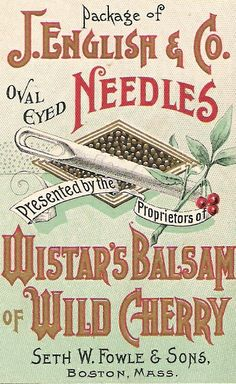 Victorian Trade Card Wistars Balsam Vintage package for J.English & Co. needles print out in miniature and slip into sewing basket Vintage Packaging, Vintage Labels, Vintage Ephemera, Vintage Cards, Vintage Paper, Vintage Signs, Vintage Posters, Vintage Prints, Vintage Sewing Notions