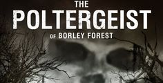 """DVD Review: """"The Poltergeist Of Borley Forest"""" Is Anything But Scary"""