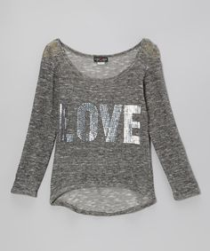 Take a look at this Gray 'Love' Sequin Hi-Low Top on zulily today!