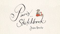 'Paris Sketchbook' is a whimsical take on Paris, part guide book, part illustrated journal. Jason Brooks' gorgeous illustrations will take you on a tour of everyone's…