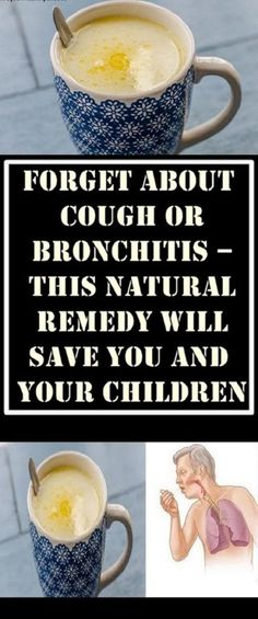 FORGET ABOUT COUGH OR BRONCHITIS – THIS NATURAL REMEDY WILL SAVE YOU AND YOUR CHILDREN How To Cure Bronchitis, Natural Remedies For Bronchitis, Natural Cold Remedies, Cough Remedies, Homeopathic Remedies, Home Remedies, Arthritis Remedies, Herbal Cure