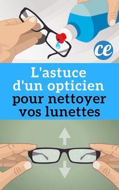 L'Astuce d'un Opticien Pour Nettoyer Vos Lunettes (Et les Garder Toujours Propres).