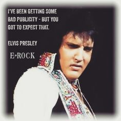 ELVIS PRESLEY QUOTE OF THE DAY...