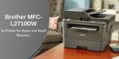 Why Choose Brother mfc-l2710dw? With that Speed, Connectivity, performance and Versatility MFC-L2710DW is #1 laser printer in the market. Brother Mfc, Brother Printers, Printer Driver, Cost Saving, Laser Printer, Small Office, Marketing, Business, Tiny Office