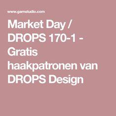 Market Day / DROPS 170-1 - Gratis haakpatronen van DROPS Design