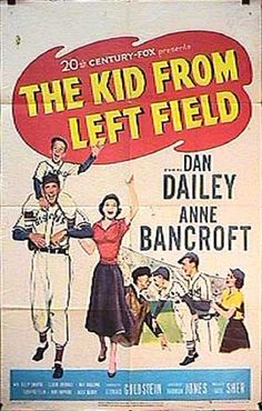 1954 THE KID FROM LEFT FIELD