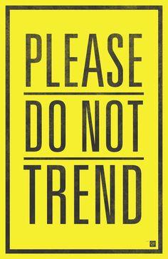 Por favor, tendencia no !