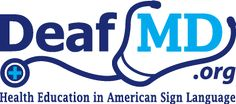 """Excellent medical information website with most topics presented in ASL videos.  Viewers can research diseases, various medical tests, and even locate """"deaf-friendly"""" doctors in their area."""
