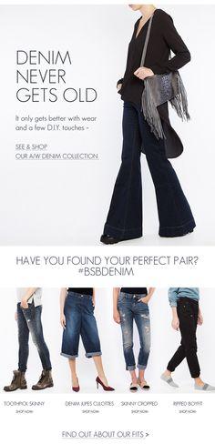 BSB Fashion Newsletter// Denim never gets old  shop online >> www.bsbfashion.com