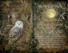 November.  Moon of Artemis,  Dark Moon, Snow Moon , Ivy Moon.
