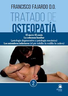 Fajardo F. Tratado de osteopatia 2. Madrid: Dilema; 2015. Dilema, Fajardo, Madrid, Human Leg, Lower Backs, Exercises