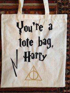 Harry Potter 'You're a tote bag Harry' tote bag. $15.87, via Etsy.