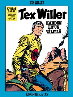 Tex Willer -kronikka 35: kahden lipun välillä. #egmont #sarjakuva #sarjis