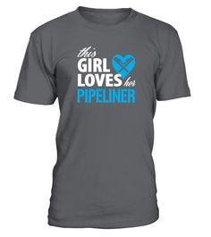 Girl Loves Her Pipeliner  kids shirts ideas, funny t shirts for kids, kids birthday shirt #kids #kidsshirts #giftforkids #family #hoodie #ideas #image #photo #shirt #tshirt #sweatshirt #tee #gift #perfectgift #birthday #Christmas