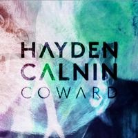 Coward by Hayden Calnin on SoundCloud