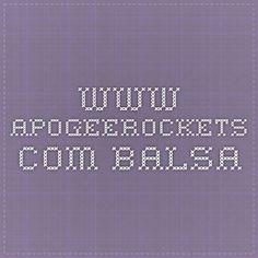 www.apogeerockets.com. Balsa