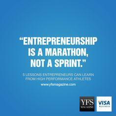 Entrepreneurship is a marathon - not a sprint. @YFSMagazine #smallbiz #startups