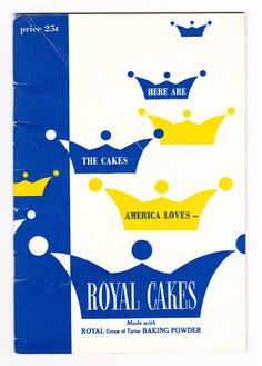 Here Are The Cakes America Loves - Royal Cakes Printed 1950 by JohnGermaine on Etsy